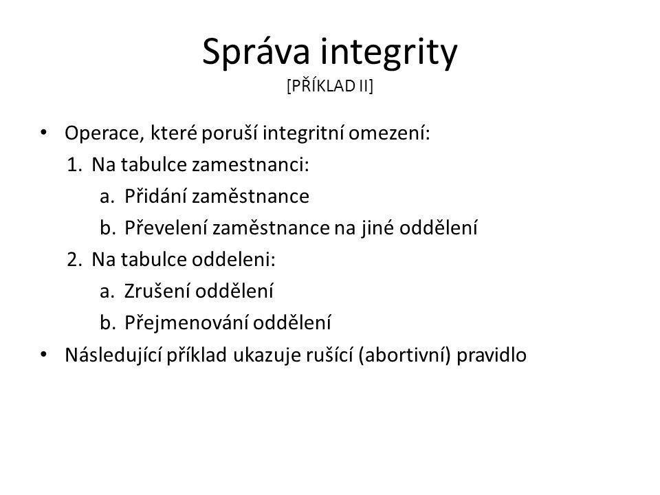 Správa integrity [PŘÍKLAD II]